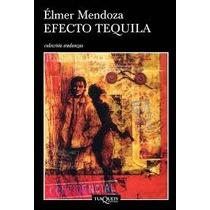 Libro Efecto Tequila, Élmer Mendoza.