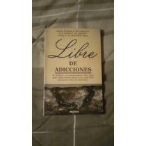 Libro Libre De Adicciones, María Esther B. De Castillo.
