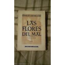 Libro Las Flores Del Mal, Charles Baudelaire.