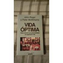 Libro Vida Óptima, John-roger Y Peter Mcwilliams.