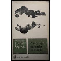 Personajes Mirando Una Nube - Tomás Segovia