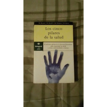 Libro Los Cinco Pilares De La Salud, Dr. Besson-dr.bondil-dr
