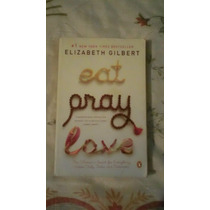 Libro Comer, Rezar,amar Elizabeth Gilbert (inglés).