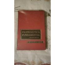 Libro Propedéutica Fundamental, Manuel Ortega Cardona.