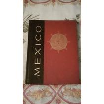 Libro México Nuestra Gran Herencia Selecciones Del Reader´s