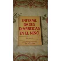 Libro Enfermedades Diarréicas En El Niño.