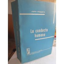La Conducta Humana - John Hospers Tecnos Madrid