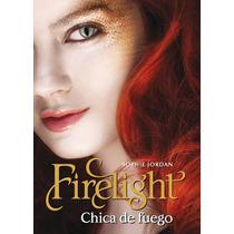 Firelight, Vanish, Hidden - Sophie Jordan - Ed. V&r Editoras