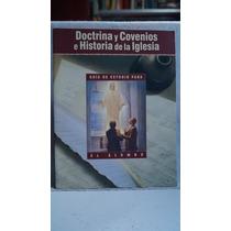 Doctrina Y Convenios E Historia De La Iglesia