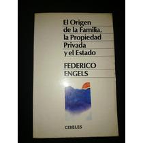 Engels El Origen De La Familia La Propiedad Privada Y Estado