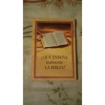 Libro ¿qué Enseña Realmente La Biblia? Envío Gratis.
