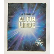 J. J. Benitez Al Fin Libre Libro Mexicano 2000