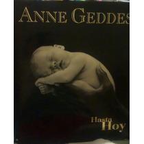 Anne Geddes Hasta Hoy Fotografía De Bebés Libro