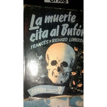 La Muerte Cita Al Bufón Frances Y Richard Lockridge Libro