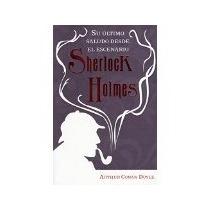 Libro El Ultimo Saludo Desde El Escenario Sherlock Hol *cj