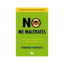 Libro No Me Maltrates -9580
