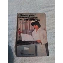 Libro Manual Para La Administración De Enfermería, A. Marrin