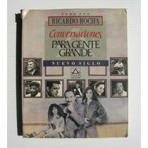 Ricardo Rocha Gloria Trevi Daniela Romo Conversaciones Libro