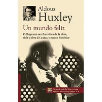 Un Mundo Feliz- Aldous Huxley