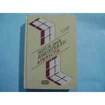 Manual Para La Administracion De Proyectos / Cleland Y King
