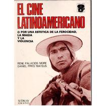 El Cine Latinoamericano ~ René Palacios More