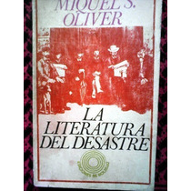 La Literatura Del Desastre Miquel S. Oliver