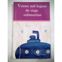 20 Mil Leguas De Viaje Submarino, Julio Verne