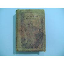 Libro Antiguo De Cocina / El Cocinero Europeo / J. Bretevil
