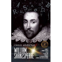William Shakespeare - Obras Maestras