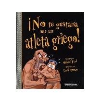 Libro No Te Gustaria Ser Un Atleta Griego