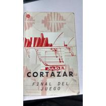 Julio Cortázar Final Del Juego