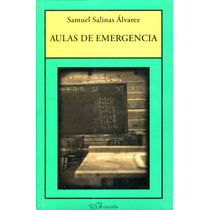 Aulas De Emergencia - Samuel Salinas Alvarez / Colofon