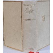Libro De Las Mil Y Una Noches Ii. Edic. Aguilar.