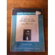 El Libro De Las Virtudes Del Indio / Juan Palafox Y Mendoza