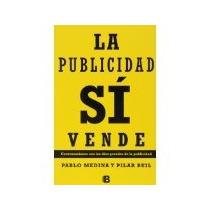 Libro La Publicidad Si Vende *cj