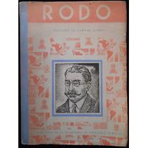 José Enrique Rodó - Samuel Ramos. 1ª Ed., 1943