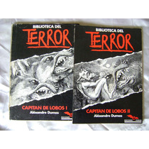 Biblioteca Del Terror Capitan De Lobos A. Dumas. $299