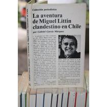 La Aventura De Miguel Littin Clandestino En Chile 1ra Edicio