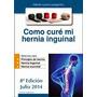 Libro Ebook Cómo Curar Una Hernia Sin Cirugía En Formato Pdf