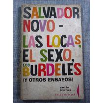 Libro Las Locas, El Sexo, Los Burdeles ~ Salvador Novo