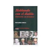 Libro Hablando Con El Diablo Entrevistas Con Dictadores Turn