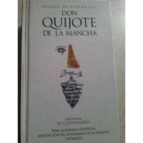 Don Quijote De La Mancha. 400 Aniv. Envío Incluido