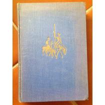 Don Quijote De La Mancha Ediciones Antiguas P Coleccionistas