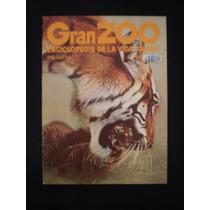 Gran Zoo. Enciclopedia De La Vida Animal. Brugera. N°104