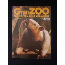 Gran Zoo. Enciclopedia De La Vida Animal. Brugera. N°78