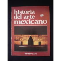 Historia Del Arte De Mexico. 1