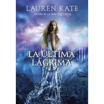 La Última Lágrima ... Kate Lauren