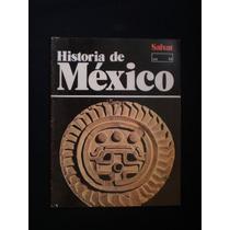 Historia De México. Salvat. 14