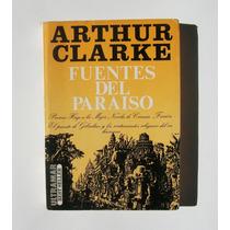 Arthur C. Clarke Fuentes Del Paraiso Libro Importado 1981
