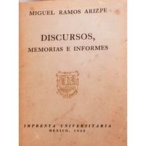 Miguel Ramos Arizpe. Memorias E Informes.
